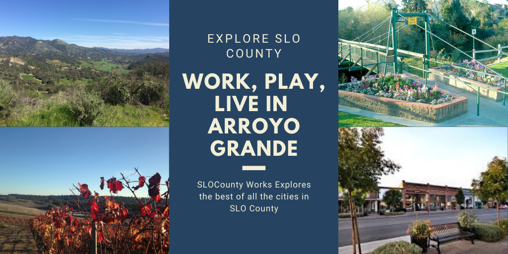 Exploring San Luis Obispo County – Living in Arroyo Grande